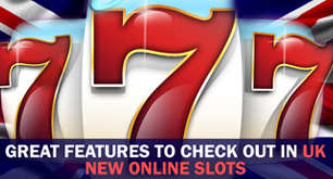 Great Features To Check Out In UK New Online Slots