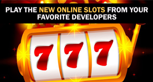 Play The New Online Slots From Your Favorite Developers