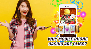 Why Mobile phone casino are bliss?