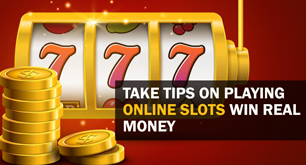 Take Tips On Playing Online Slots Win Real Money