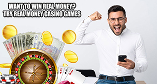 Want to win Real Money? Try Real Money Casino Games